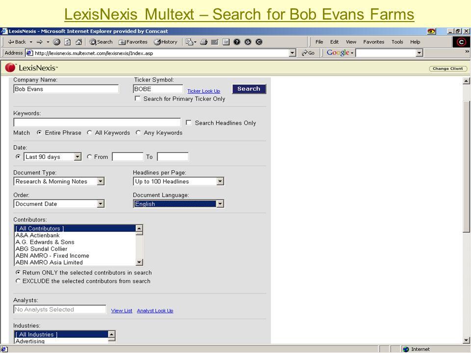 Sabrina I. Pacifici, LLRX.com & beSpacific.com LexisNexis Multext – Search for Bob Evans Farms