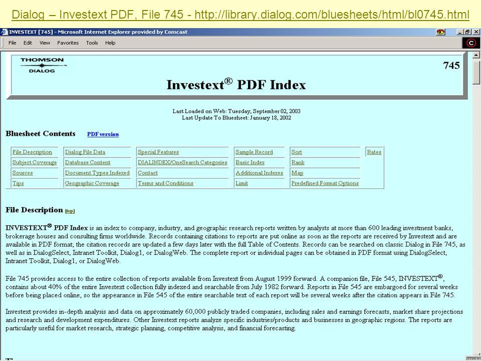 Sabrina I. Pacifici, LLRX.com & beSpacific.com Dialog – Investext PDF, File 745 - http://library.dialog.com/bluesheets/html/bl0745.html