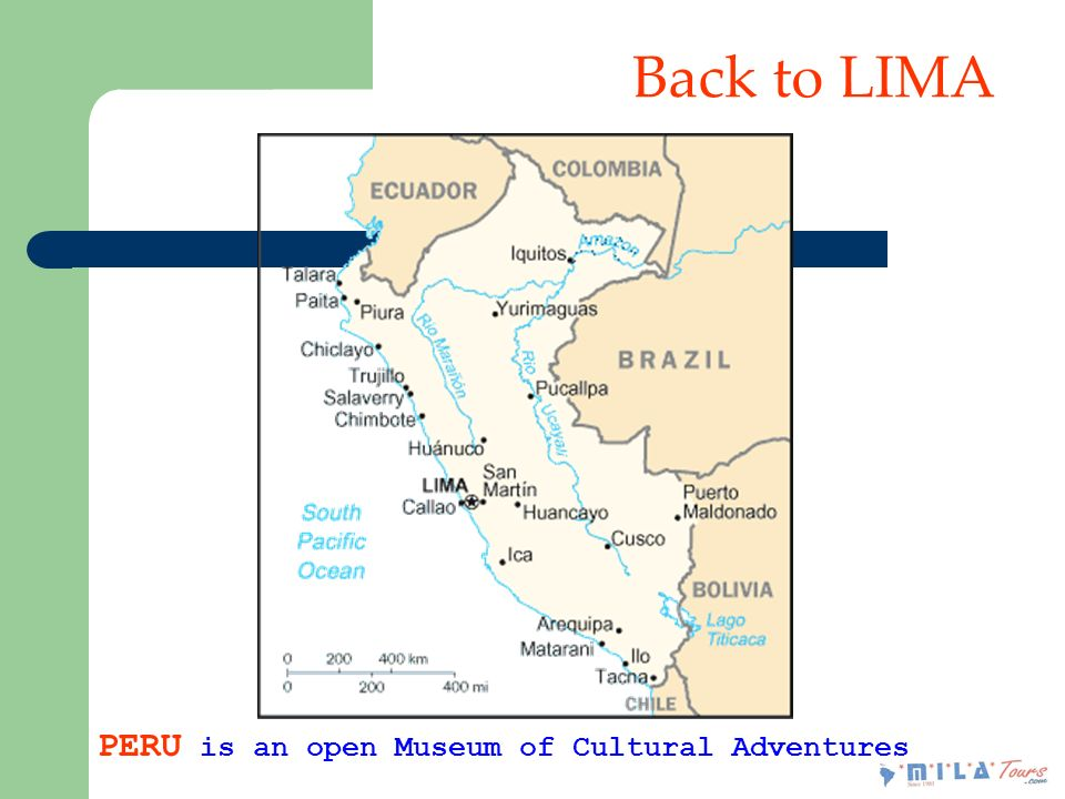 Back to LIMA PERU is an open Museum of Cultural Adventures
