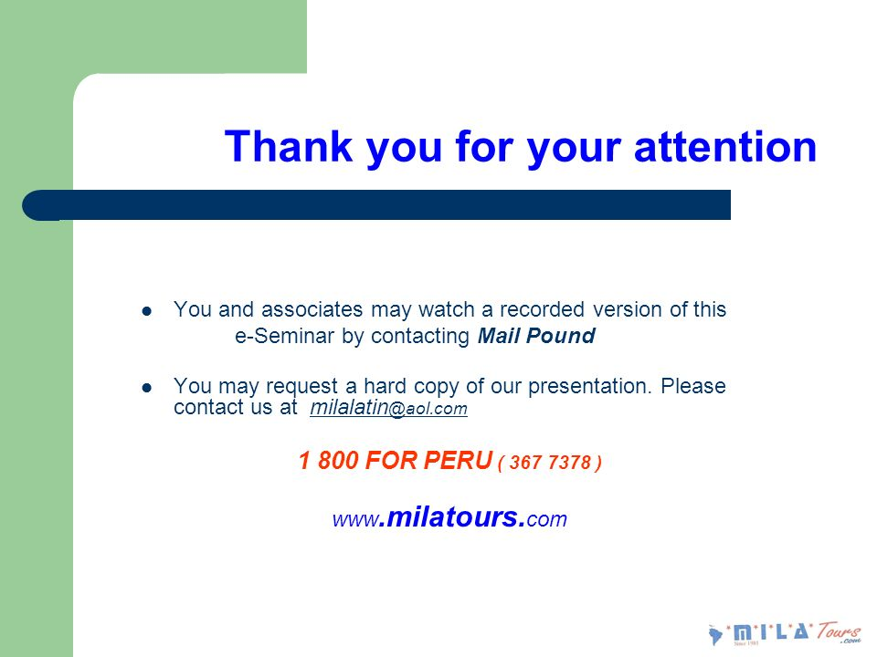 Thank you for your attention You and associates may watch a recorded version of this e-Seminar by contacting Mail Pound You may request a hard copy of