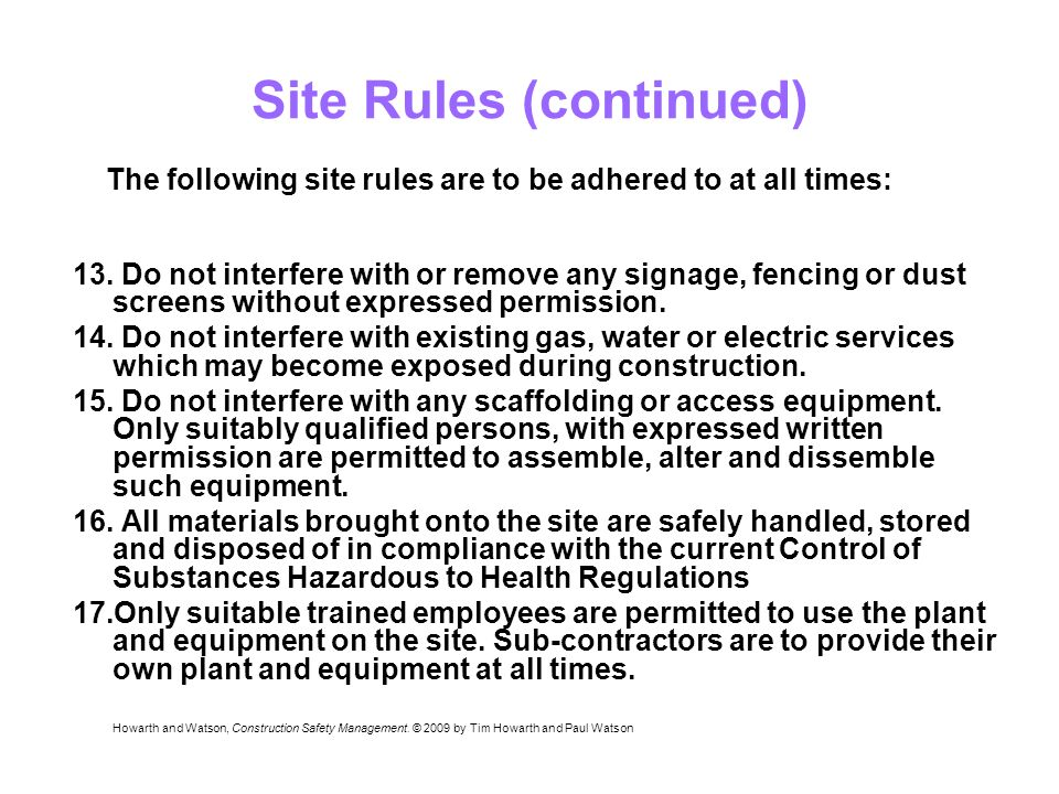 Site Rules (continued) 13.