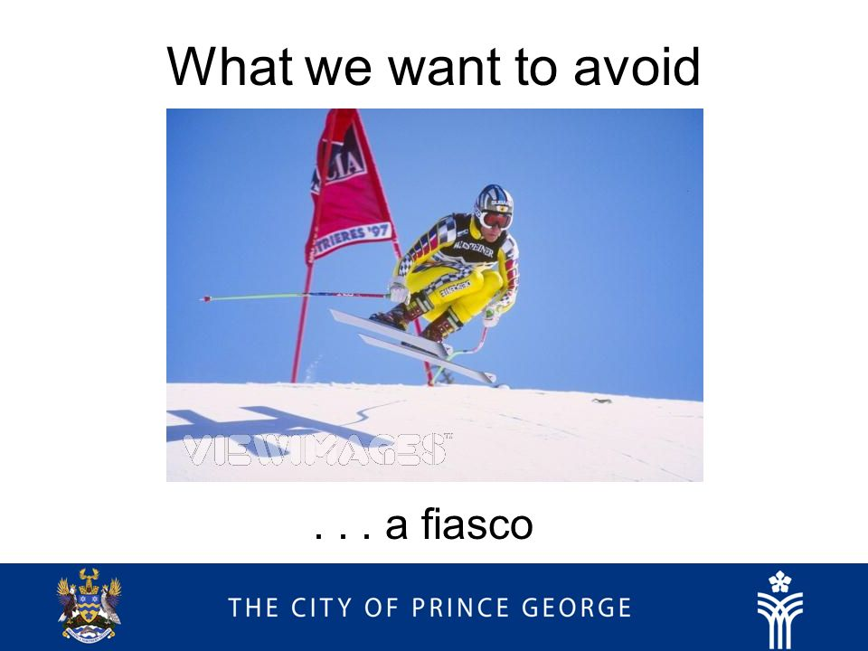 What we want to avoid... a fiasco