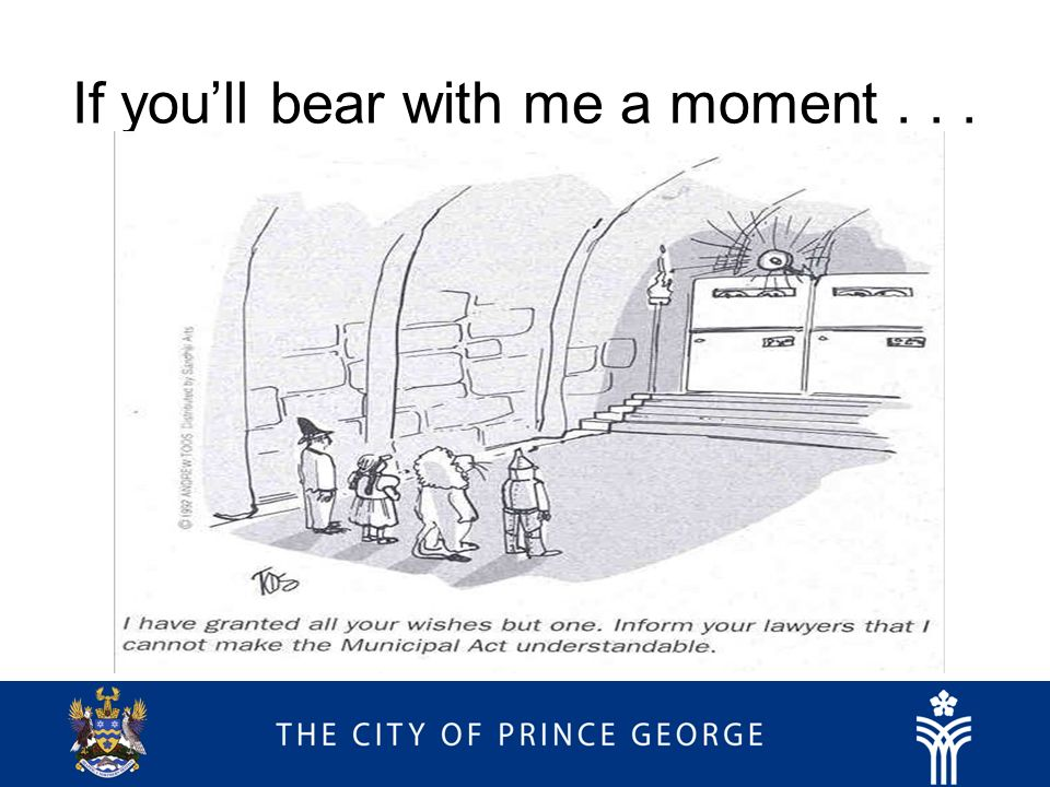If youll bear with me a moment...