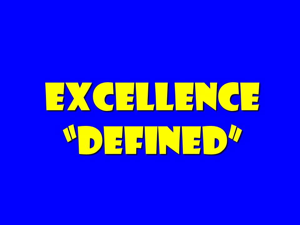 Excellence defined
