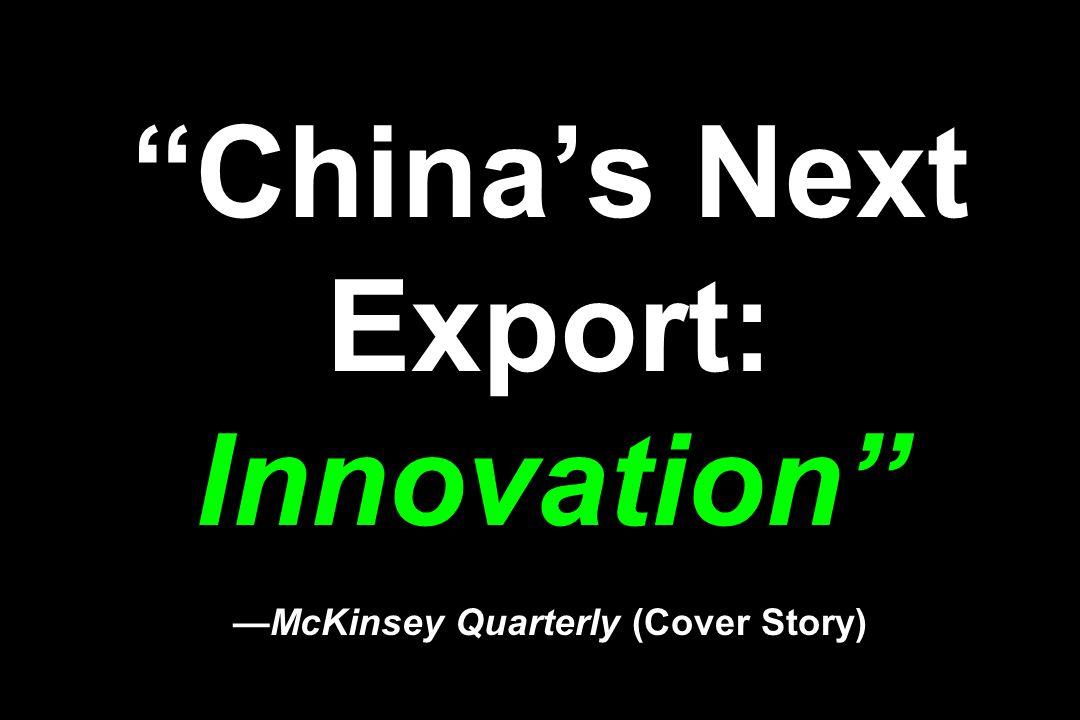 Chinas Next Export: InnovationMcKinsey Quarterly (Cover Story)