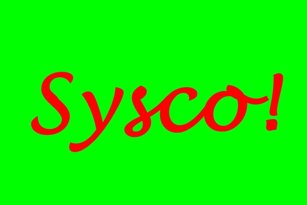 Sysco!
