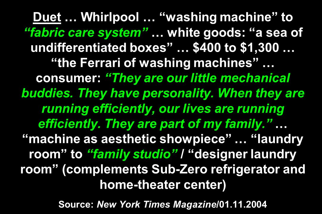 Duet … Whirlpool … washing machine to fabric care system … white goods: a sea of undifferentiated boxes … $400 to $1,300 … the Ferrari of washing mach