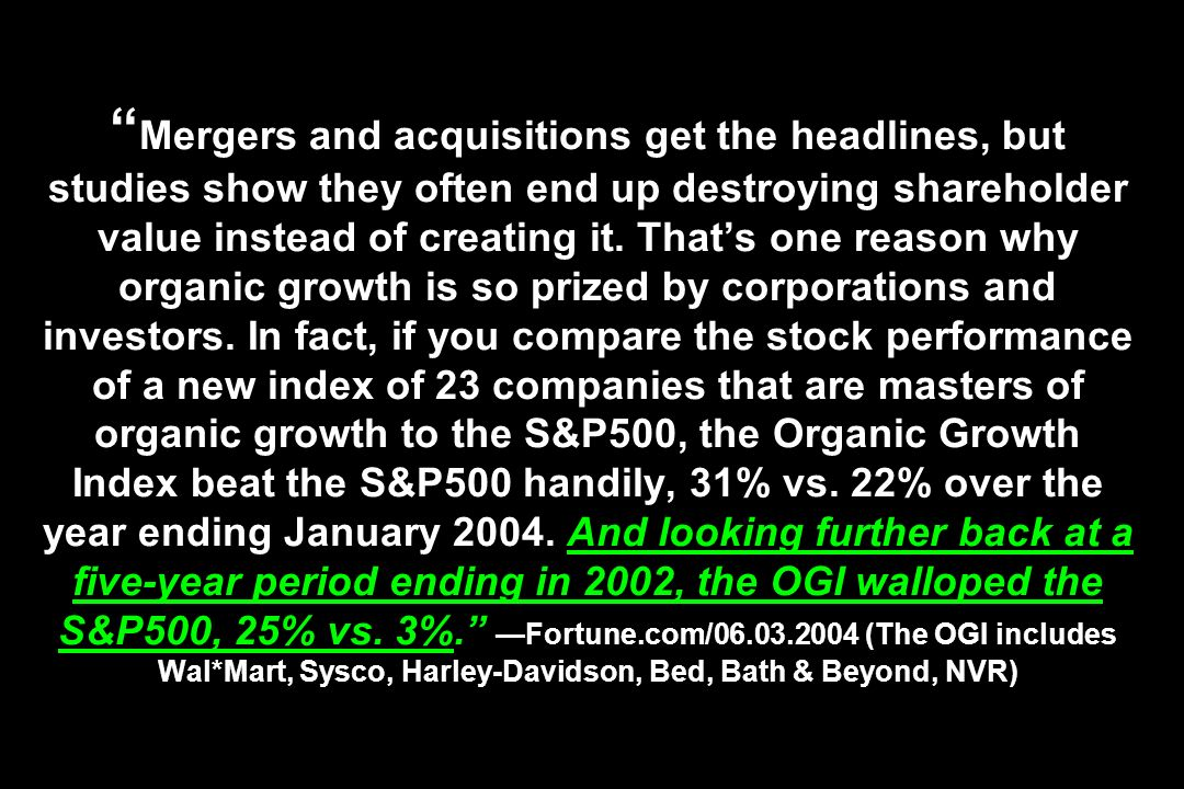 Mergers and acquisitions get the headlines, but studies show they often end up destroying shareholder value instead of creating it. Thats one reason w