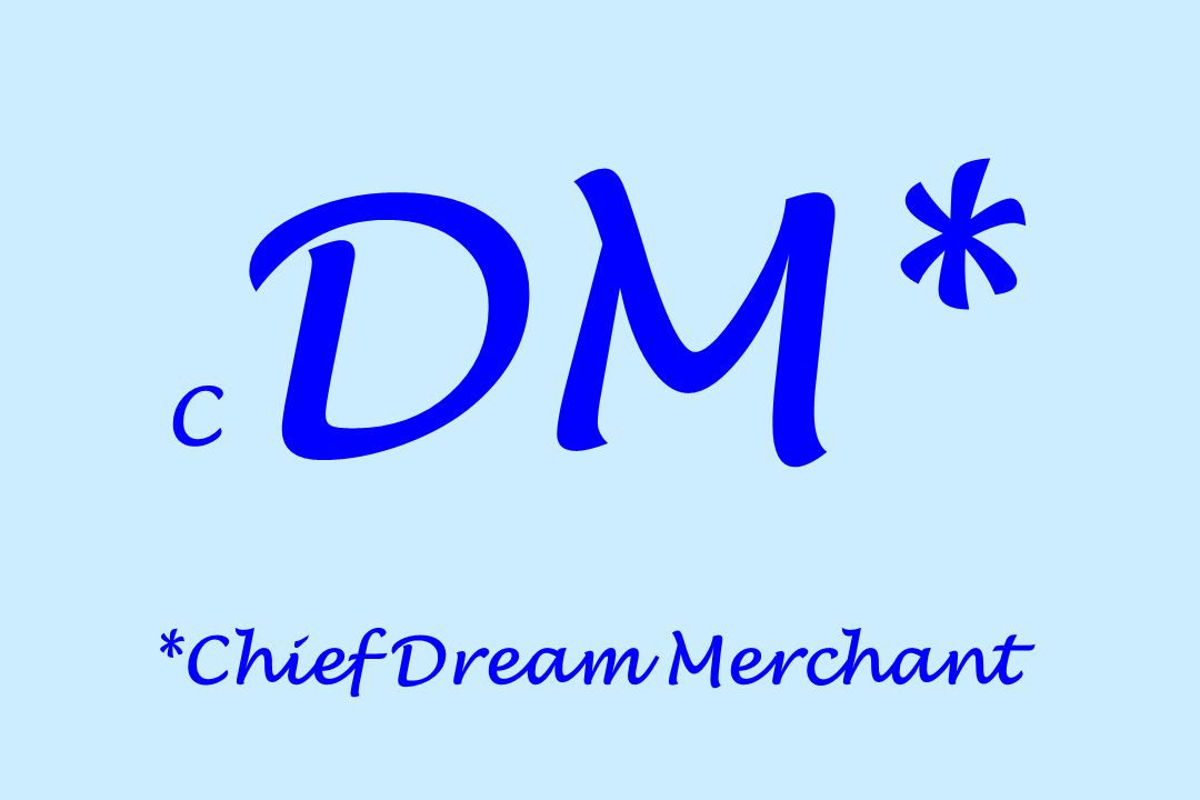 C DM* *Chief Dream Merchant