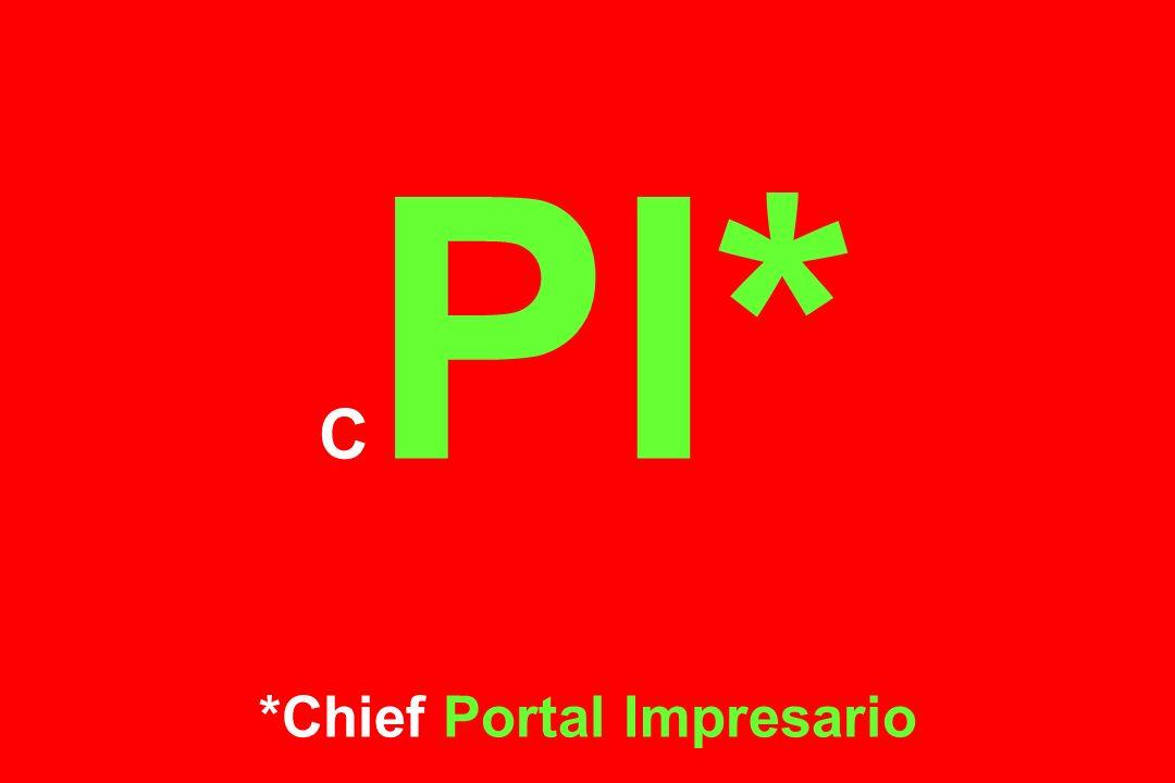C PI* *Chief Portal Impresario