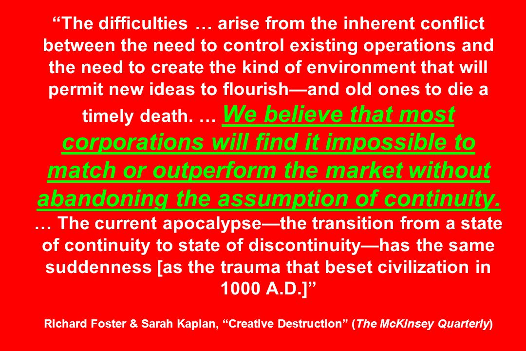 The difficulties … arise from the inherent conflict between the need to control existing operations and the need to create the kind of environment tha