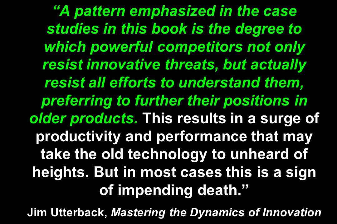 A pattern emphasized in the case studies in this book is the degree to which powerful competitors not only resist innovative threats, but actually res