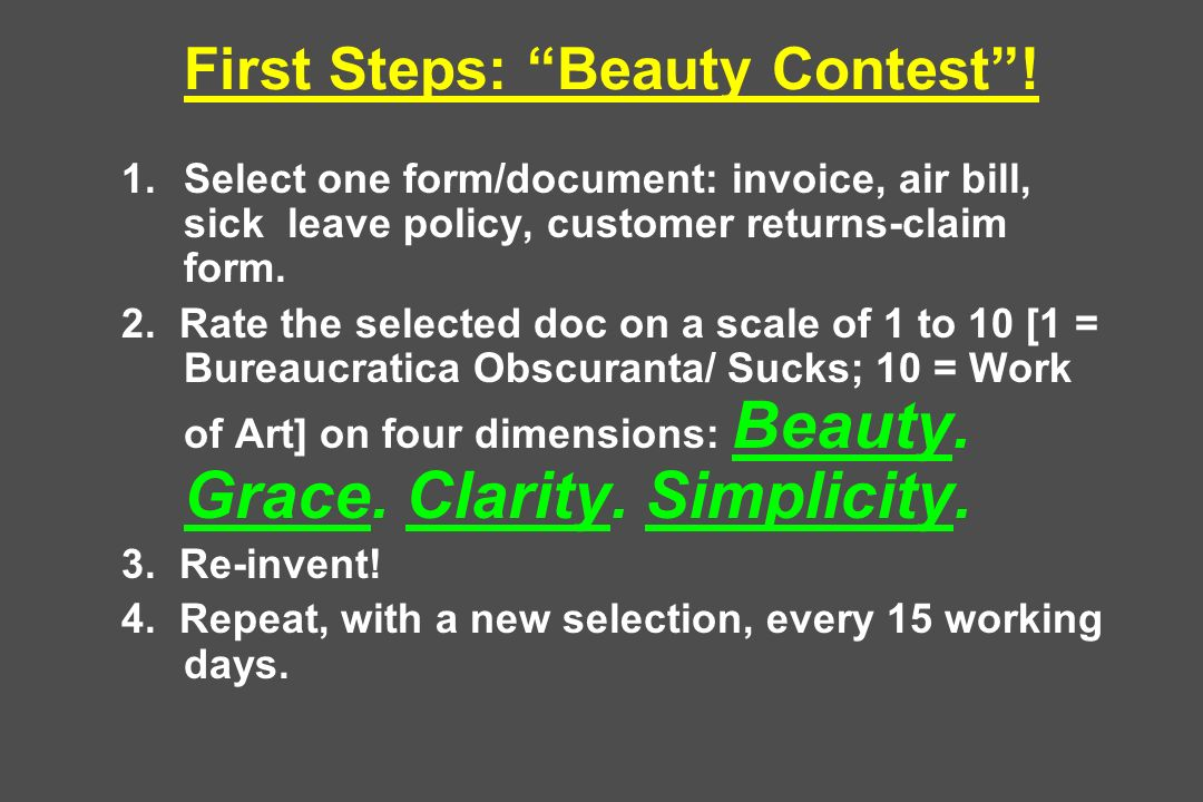 First Steps: Beauty Contest! 1.Select one form/document: invoice, air bill, sick leave policy, customer returns-claim form. 2. Rate the selected doc o