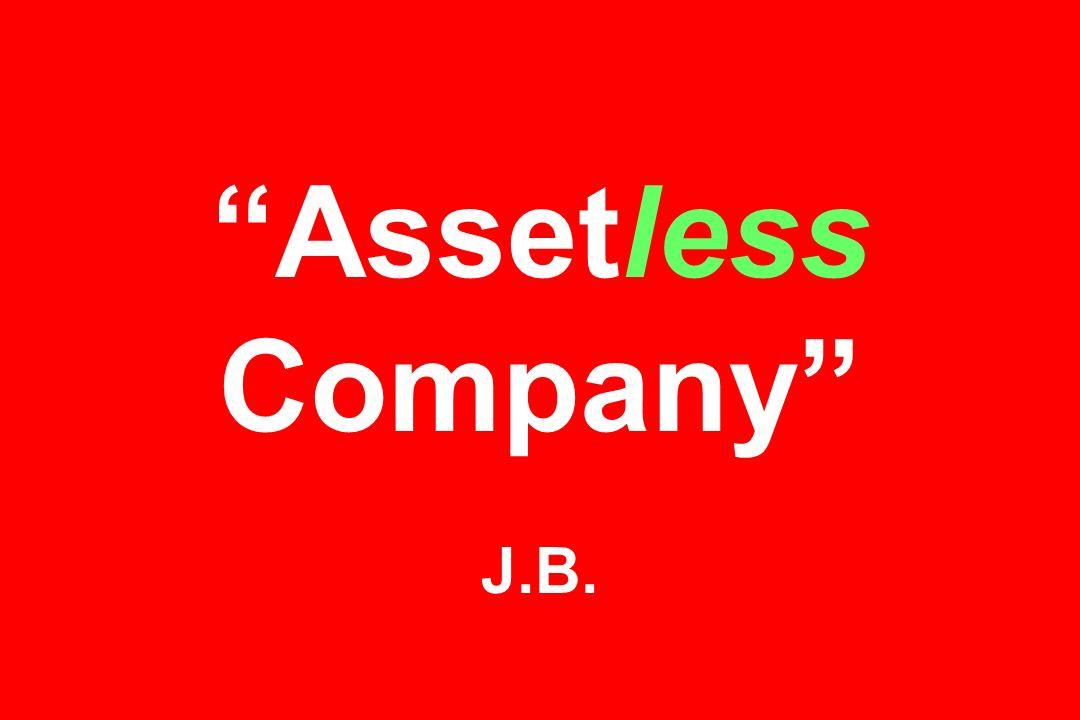 Assetless Company J.B.