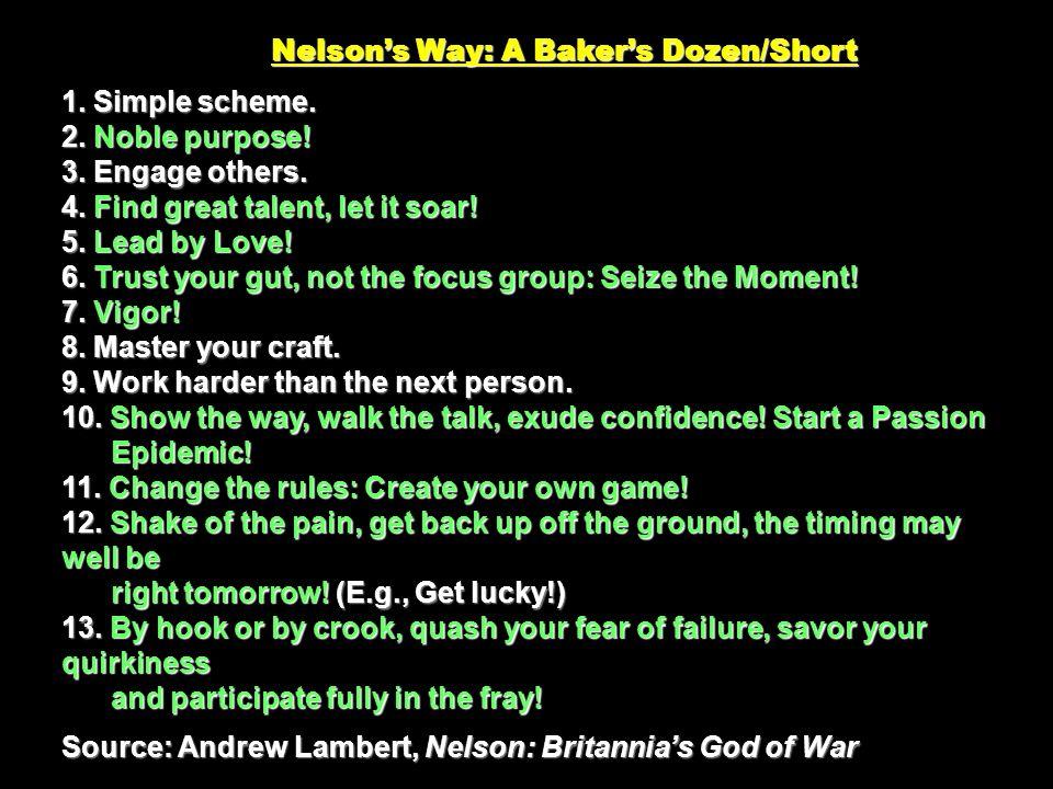 Nelsons Way: A Bakers Dozen/Short 1. Simple scheme.