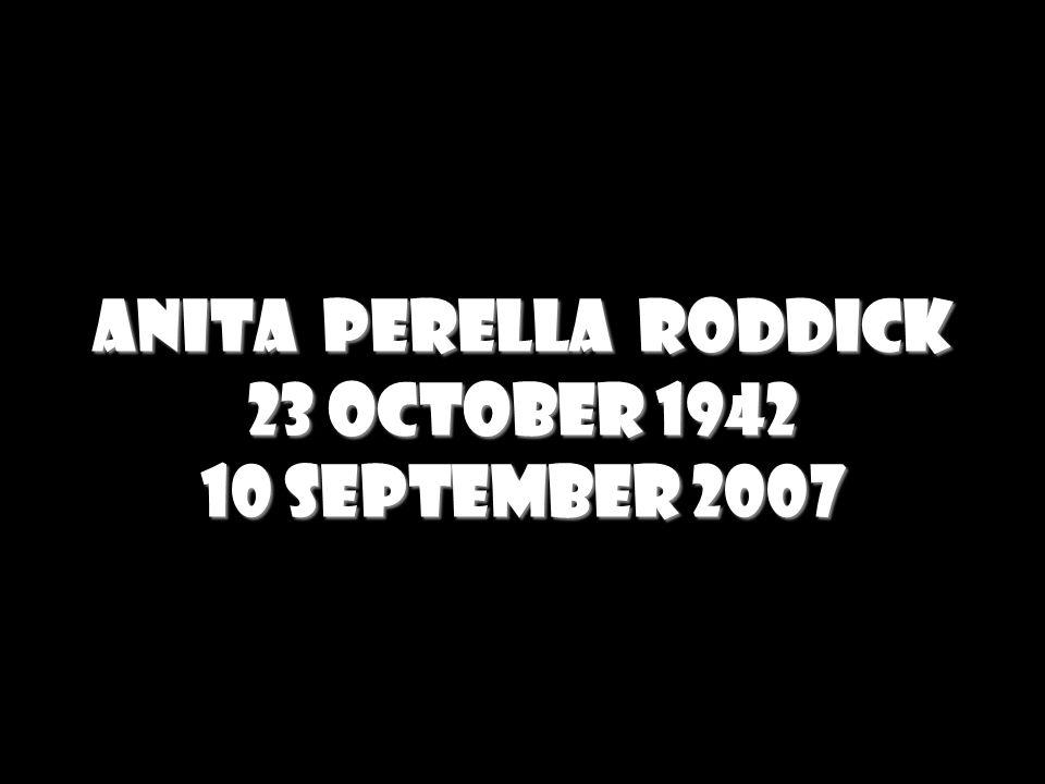 anita perella roddick 23 October 1942 10 September 2007