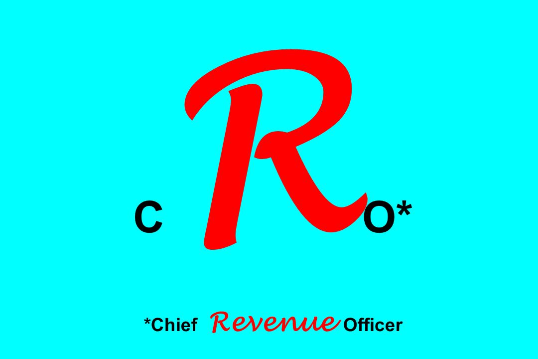C R O* *Chief Revenue Officer