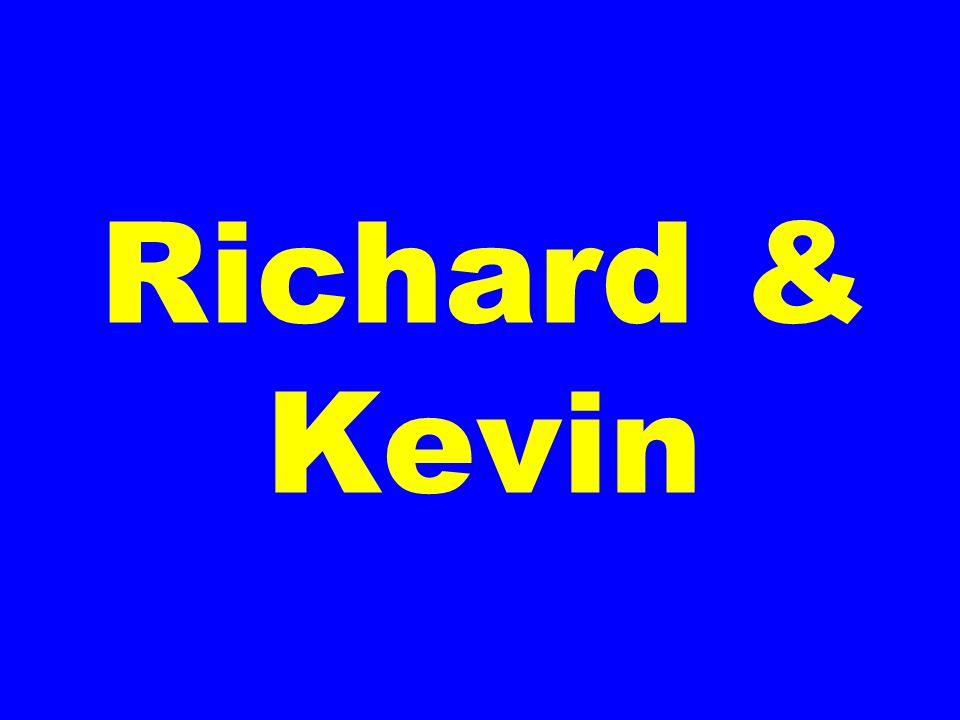 Richard & Kevin