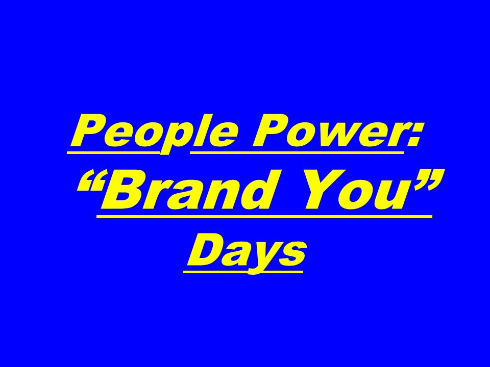 People Power:Brand You Days
