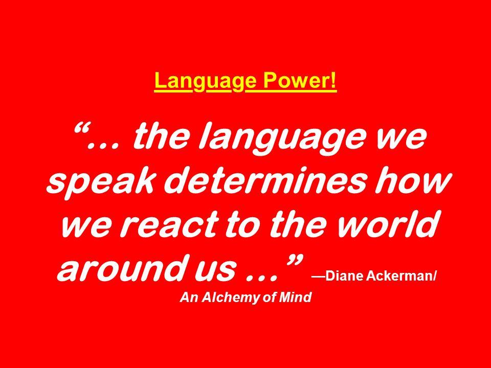 Language Power.