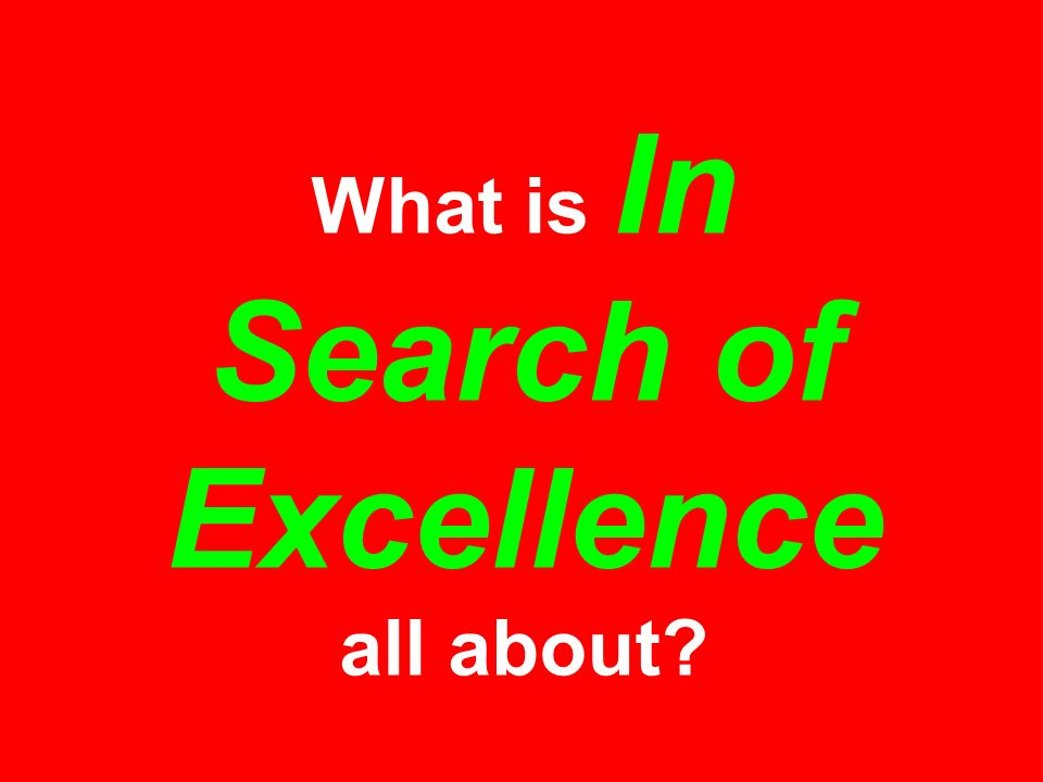 What is In Search of Excellence all about?