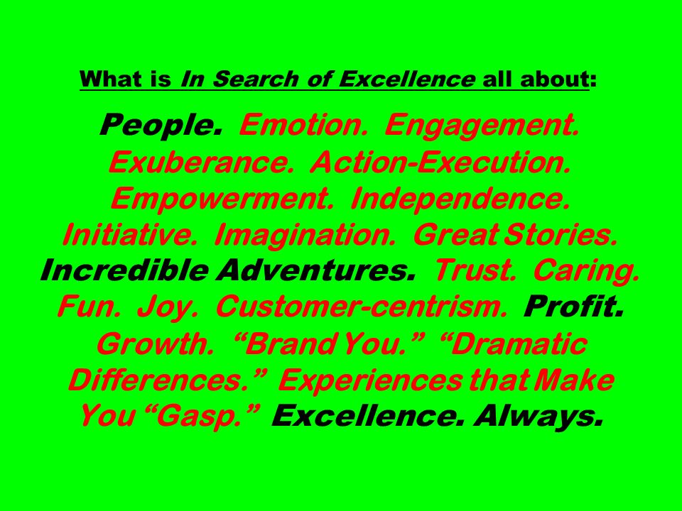 What is In Search of Excellence all about: People.
