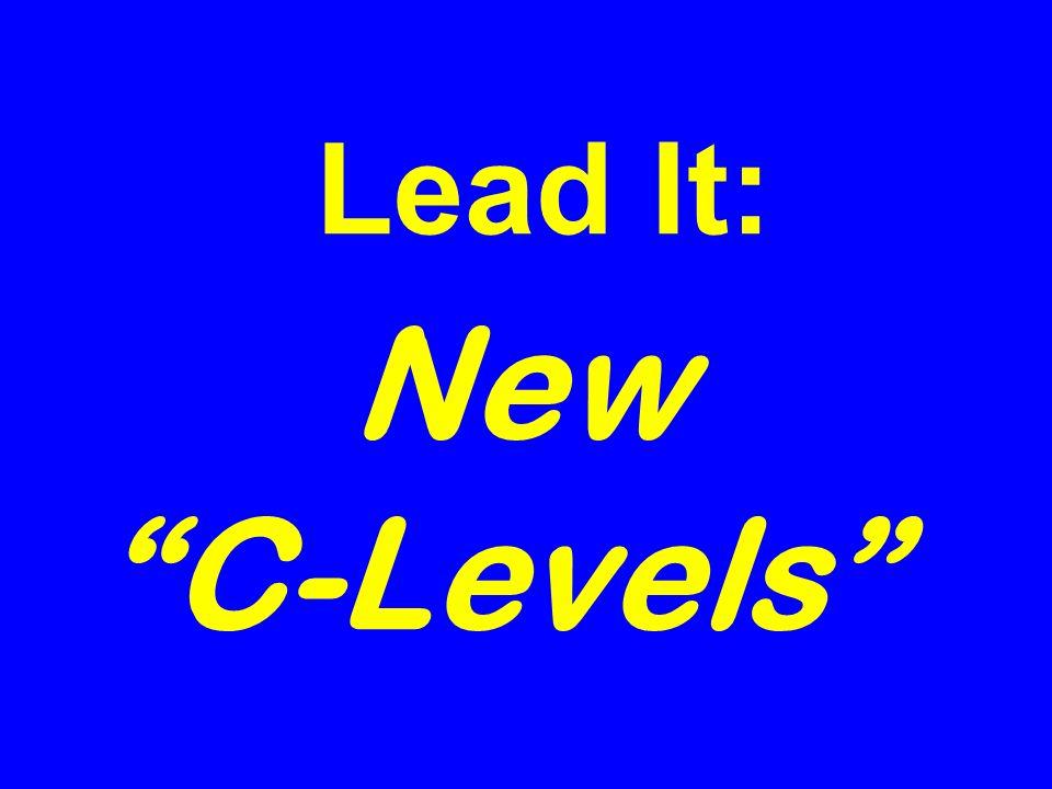 Lead It: New C-Levels