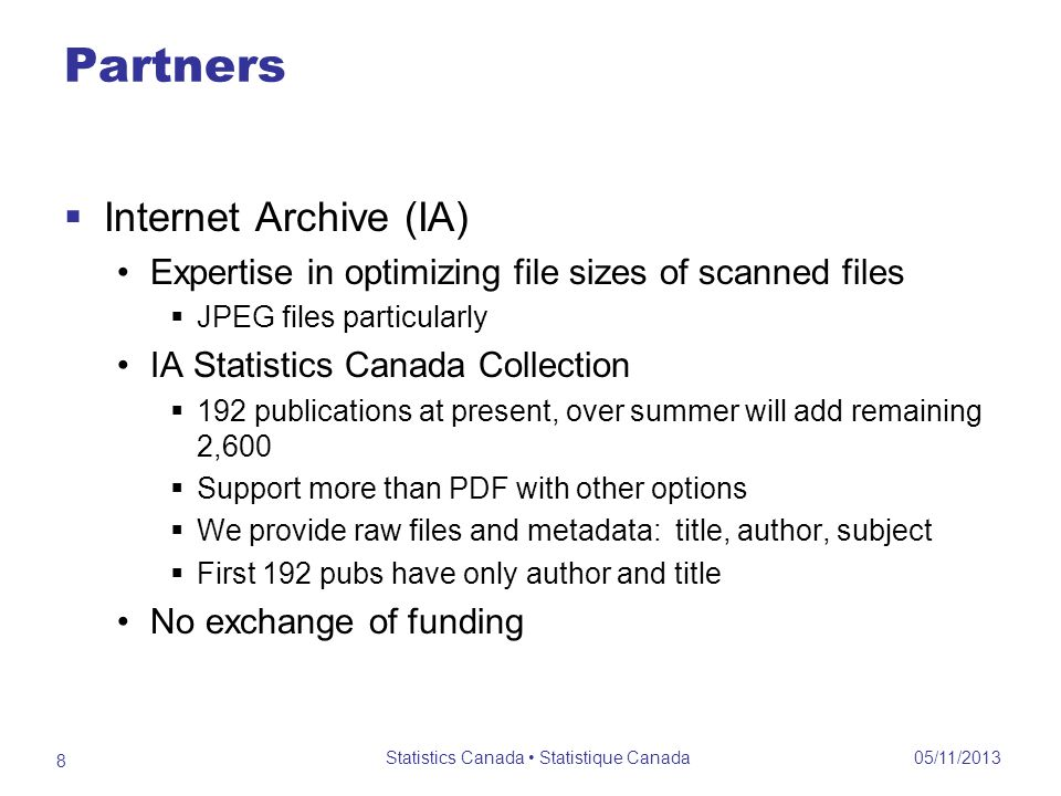 Partners Internet Archive (IA) Expertise in optimizing file sizes of scanned files JPEG files particularly IA Statistics Canada Collection 192 publica
