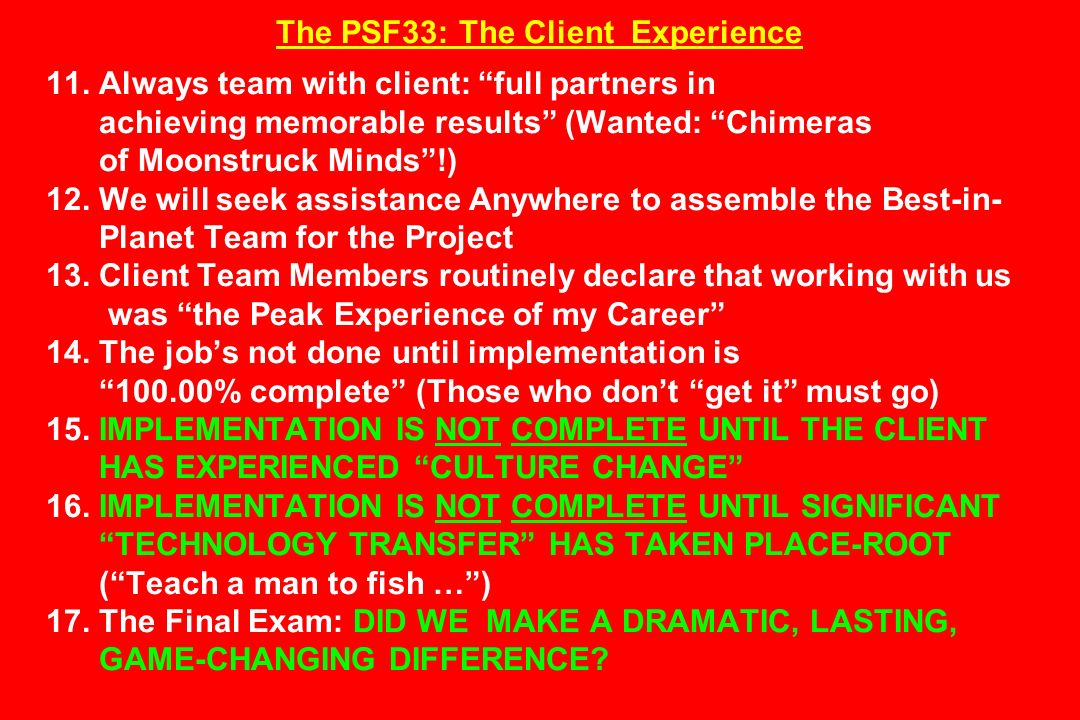 The PSF33: The Client Experience 11.