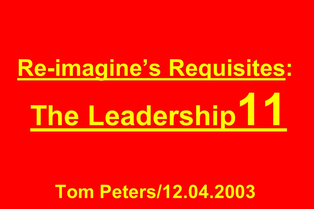 The Leadership11 1.Talent Management 2. Metabolic Management 3.