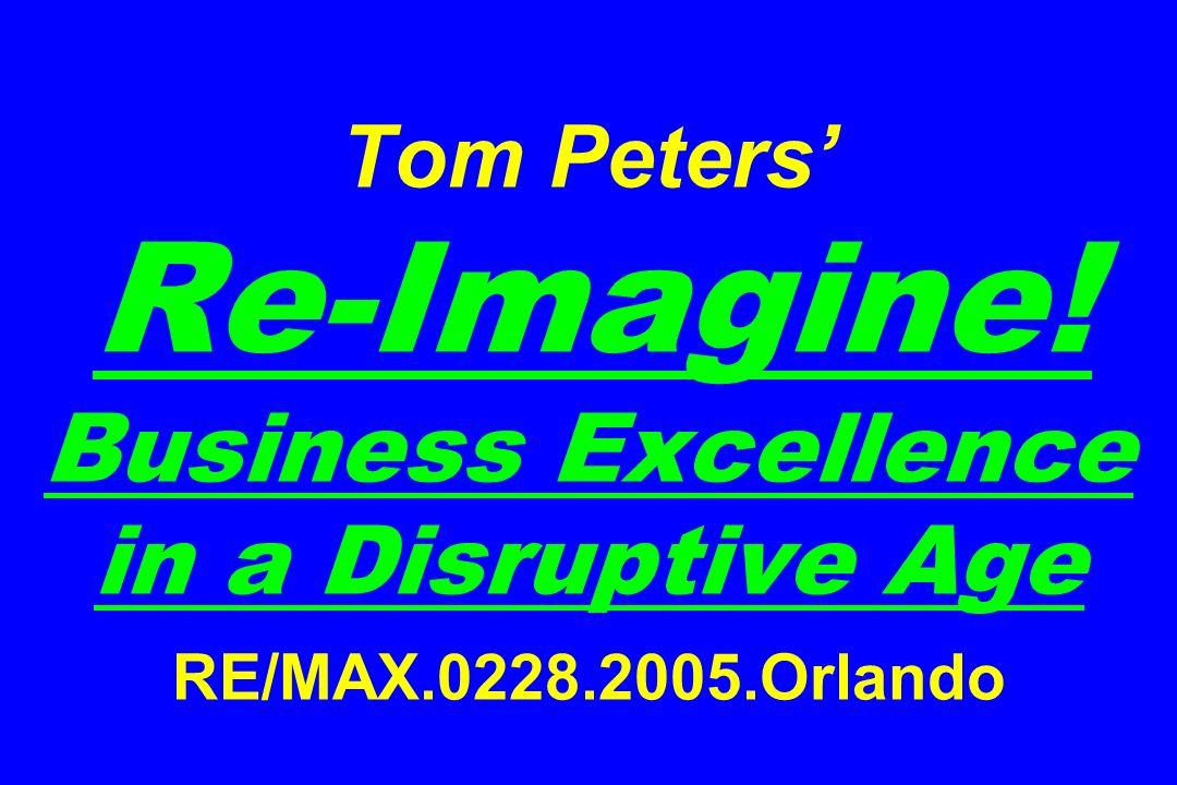 1. Re-imagine: Innovate or Die!