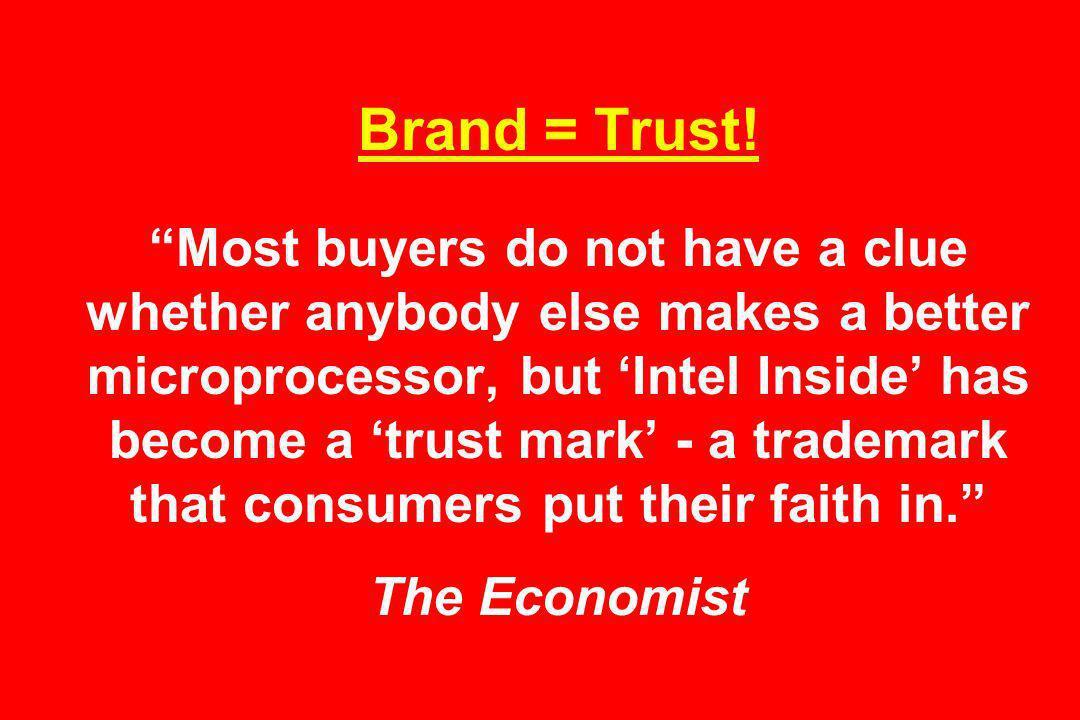 Brand = Trust.