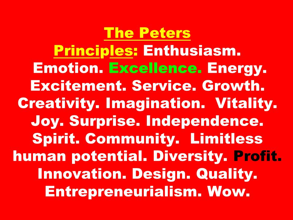 The Peters Principles: Enthusiasm. Emotion. Excellence.