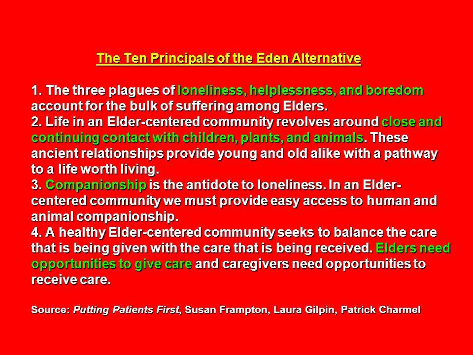 The Ten Principals of the Eden Alternative 1.