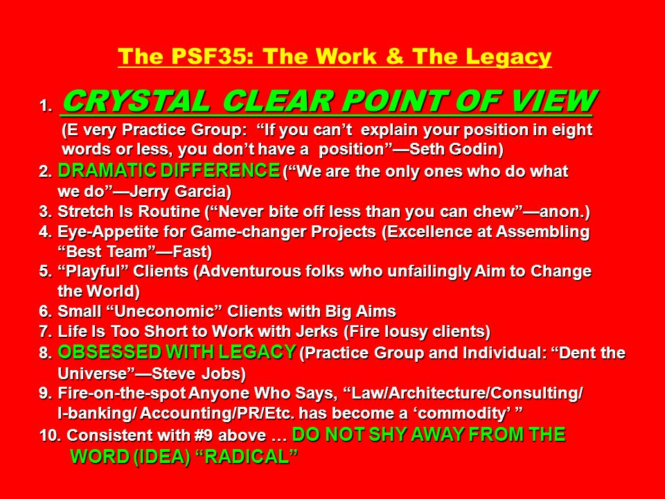 1. CRYSTAL CLEAR POINT OF VIEW The PSF35: The Work & The Legacy 1. CRYSTAL CLEAR POINT OF VIEW (E very Practice Group: If you cant explain your positi