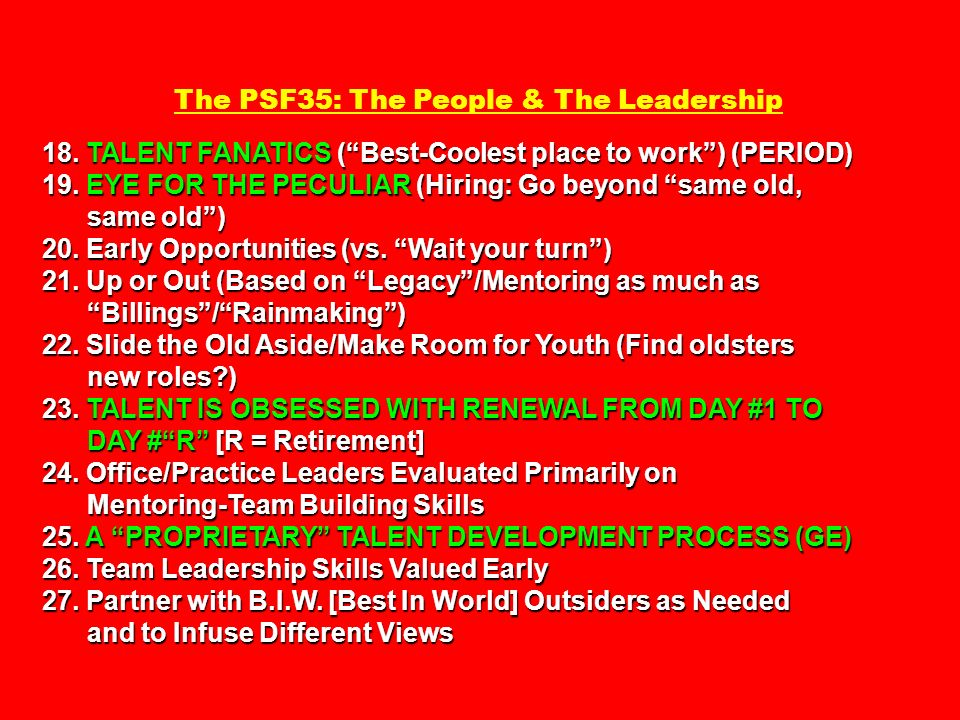 18. TALENT FANATICS (Best-Coolest place to work) (PERIOD) 19. EYE FOR THE PECULIAR (Hiring: Go beyond same old, The PSF35: The People & The Leadership