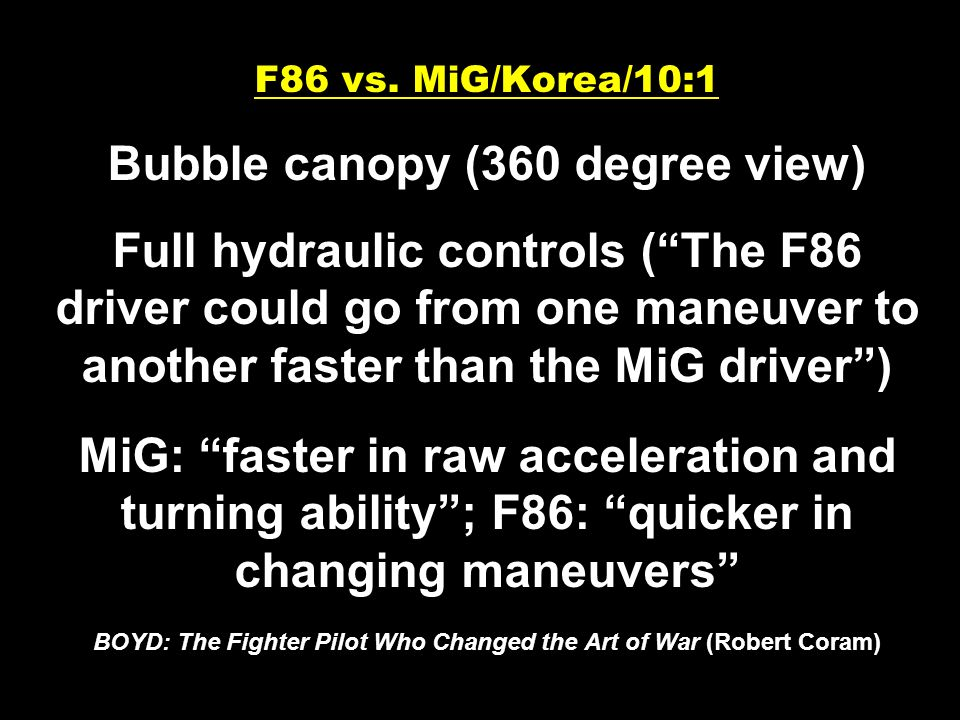 F86 vs. MiG/Korea/10:1 Bubble canopy (360 degree view) Full hydraulic controls (The F86 driver could go from one maneuver to another faster than the M