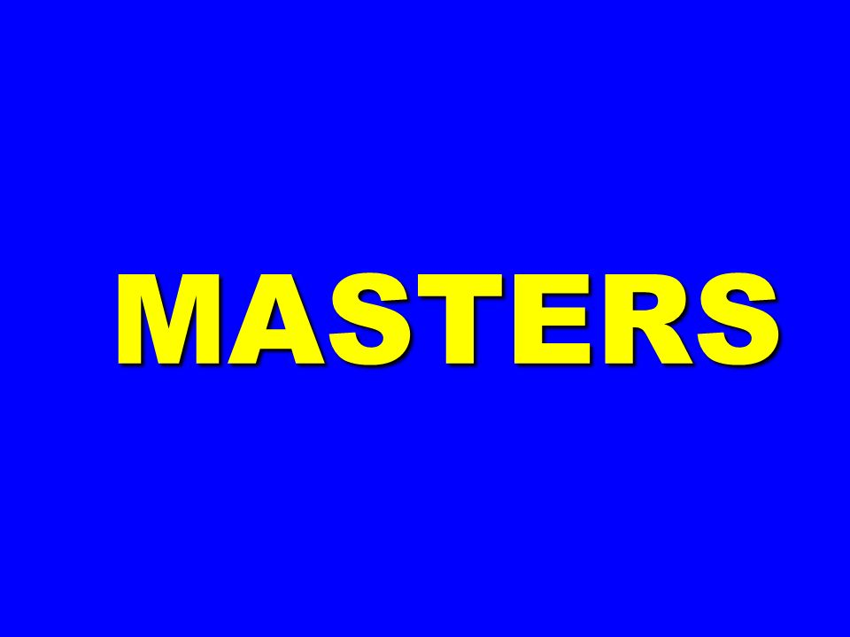 MASTERS MASTERS