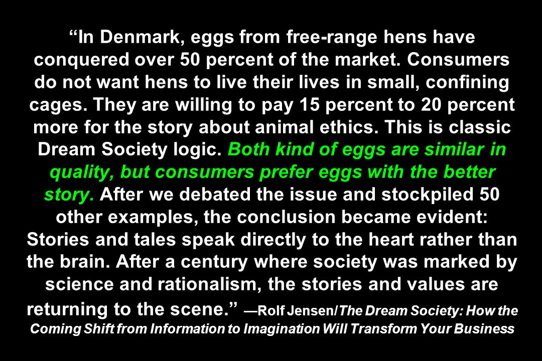 In Denmark, eggs from free-range hens have conquered over 50 percent of the market. Consumers do not want hens to live their lives in small, confining