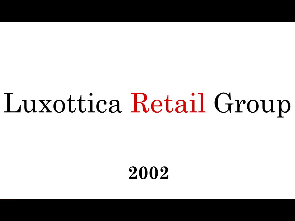 Luxottica Retail Group 2002