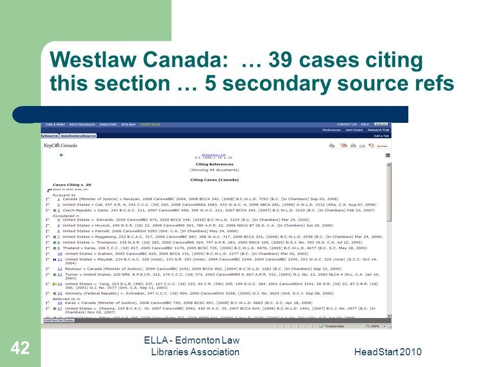 ELLA - Edmonton Law Libraries AssociationHeadStart Westlaw Canada: … 39 cases citing this section … 5 secondary source refs