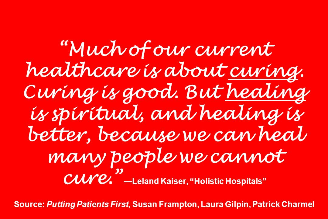 Much of our current healthcare is about curing. Curing is good.