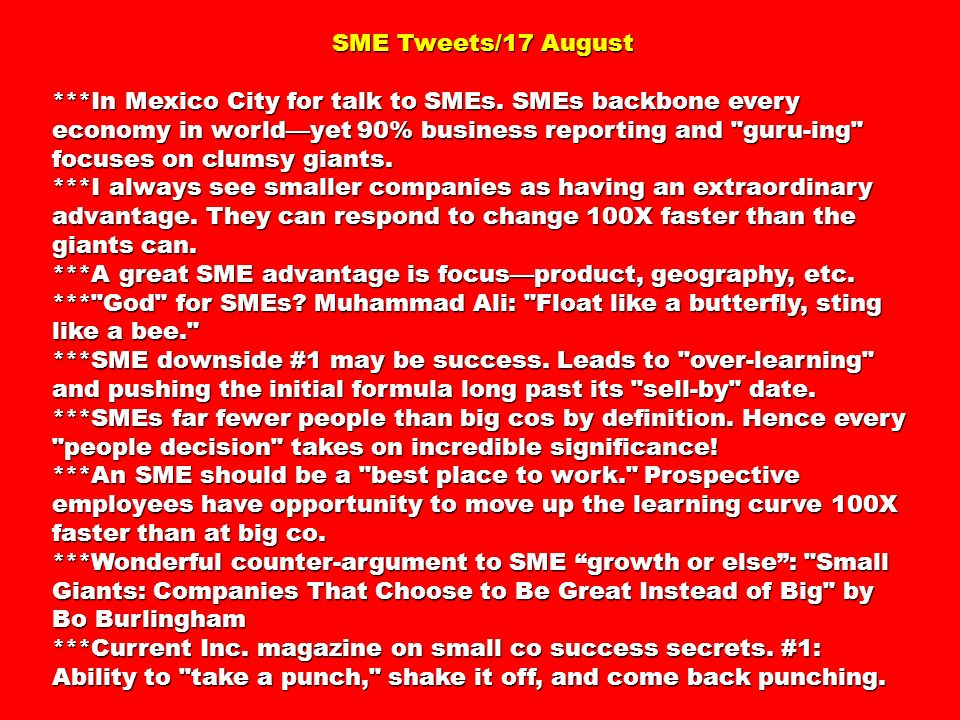 SME Tweets/17 August SME Tweets/17 August ***In Mexico City for talk to SMEs.