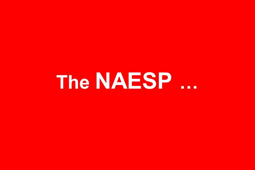 The NAESP …
