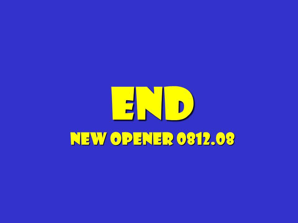 End New Opener 0812.08