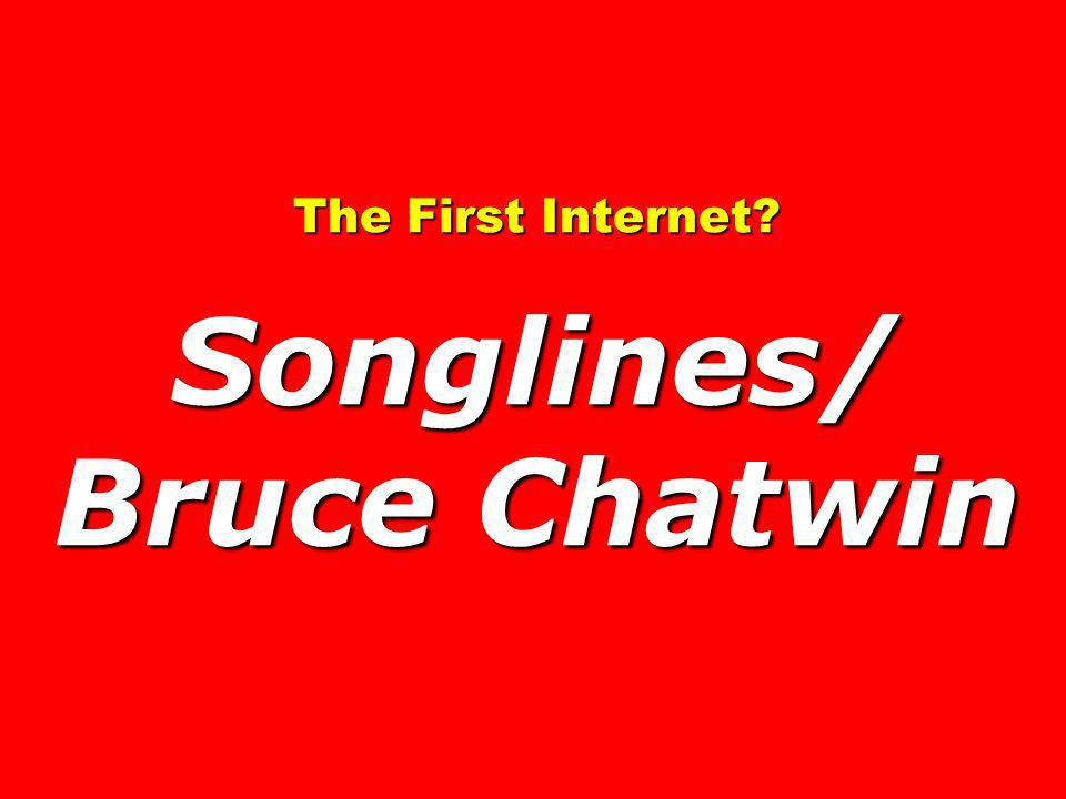 The First Internet? Songlines/ Bruce Chatwin