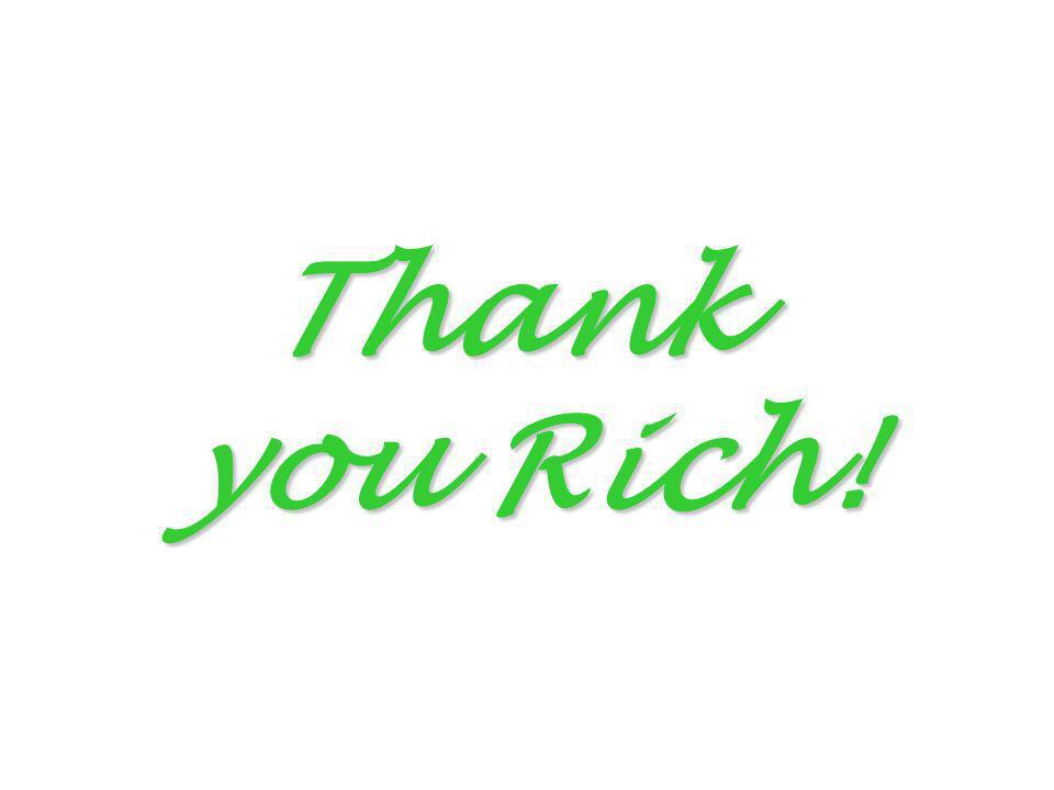 Thank you Rich!