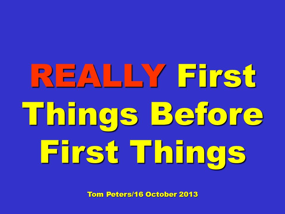 REALLY First Things Before First Things: K = R = P