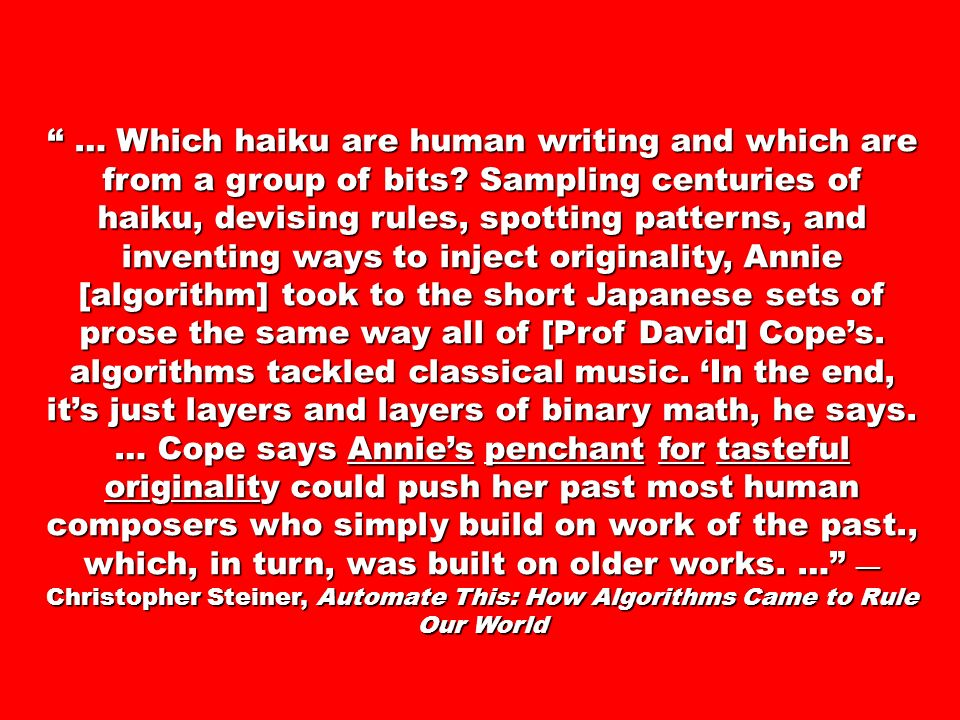 … Which haiku are human writing and which are from a group of bits.