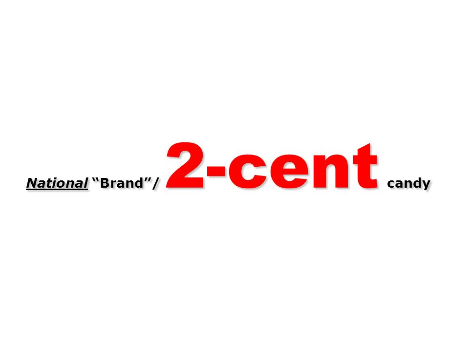 National Brand/ 2-cent candy